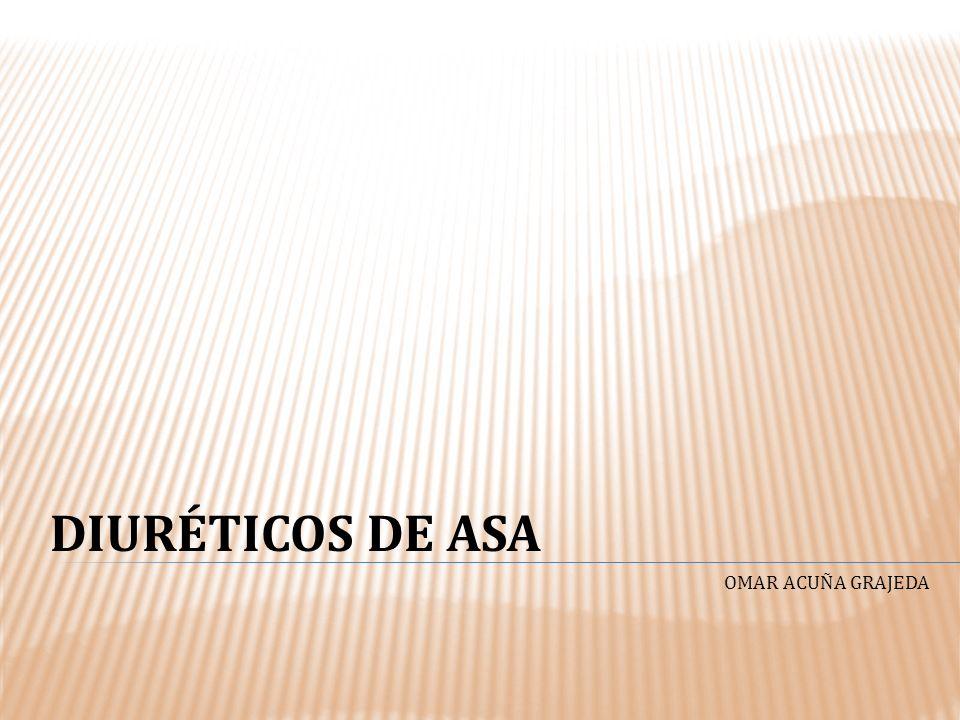 DIURÉTICOS DE ASA OMAR ACUÑA GRAJEDA