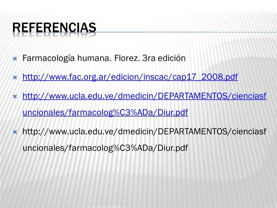 Farmacología humana. Florez. 3ra edición http://www.fac.org.ar/edicion/inscac/cap17_2008.pdf http://www.ucla.edu.ve/dmedicin/DEPARTAMENTOS/cienciasf u