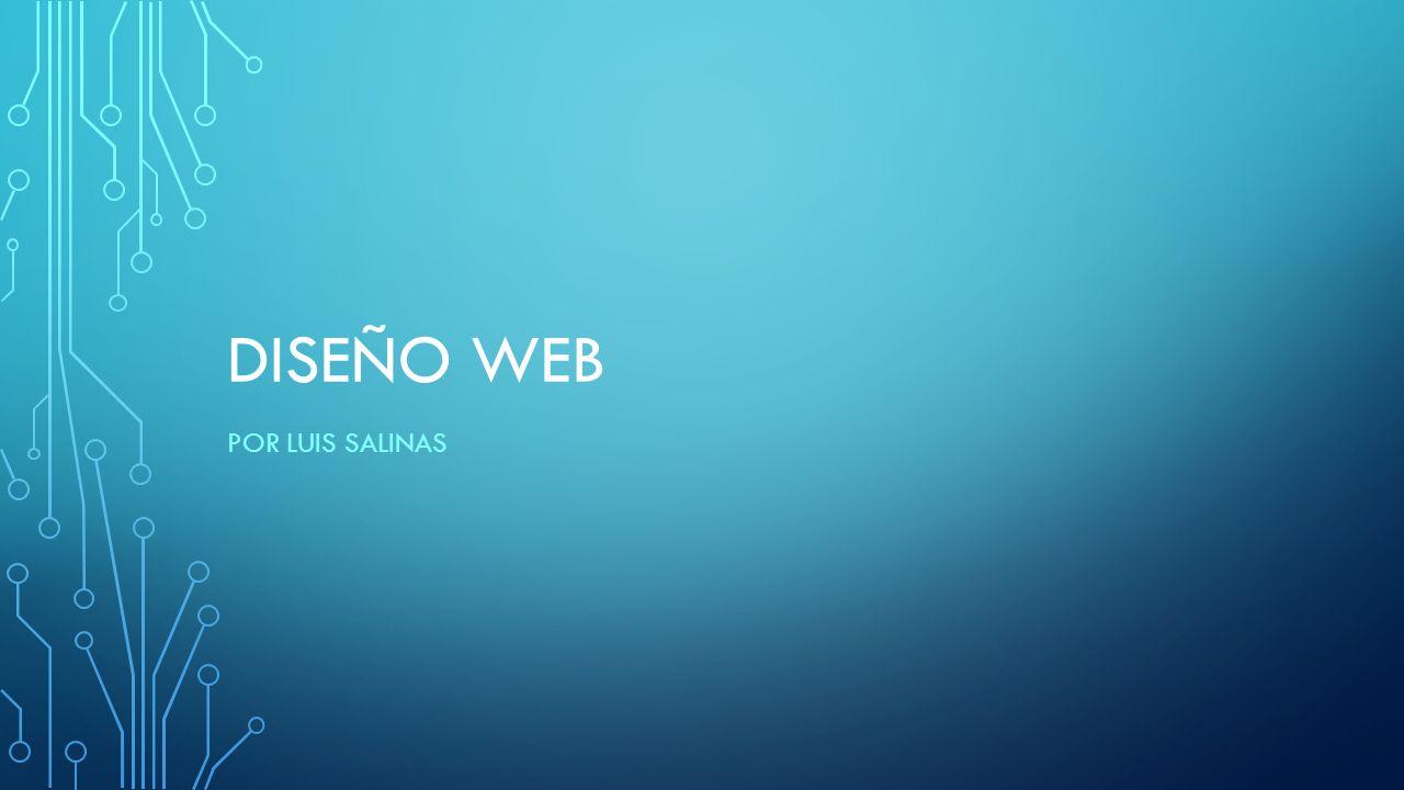 DISEÑO El diseño web es una actividad que consiste en la planificación, diseño e implementación de sitios web.