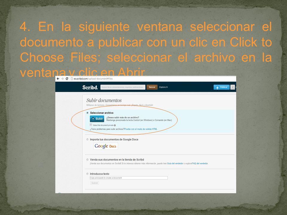 4. En la siguiente ventana seleccionar el documento a publicar con un clic en Click to Choose Files; seleccionar el archivo en la ventana y clic en Ab