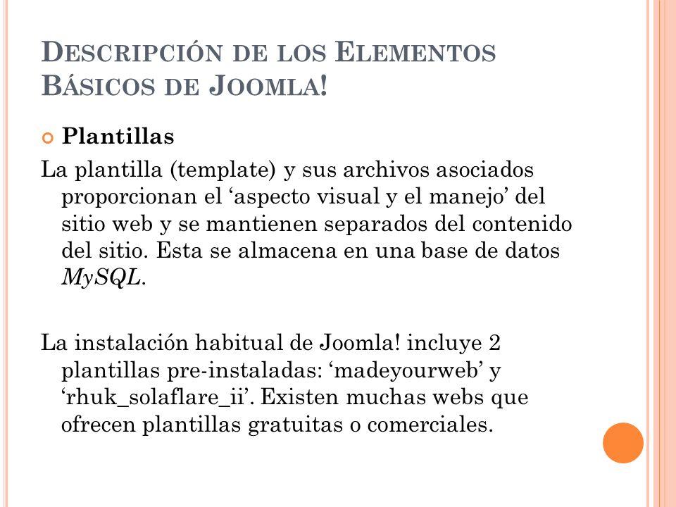 V IDEOS Video de instalación de Joomla http://www.youtube.com/watch?v=R_sTrb_- IXY&feature=related