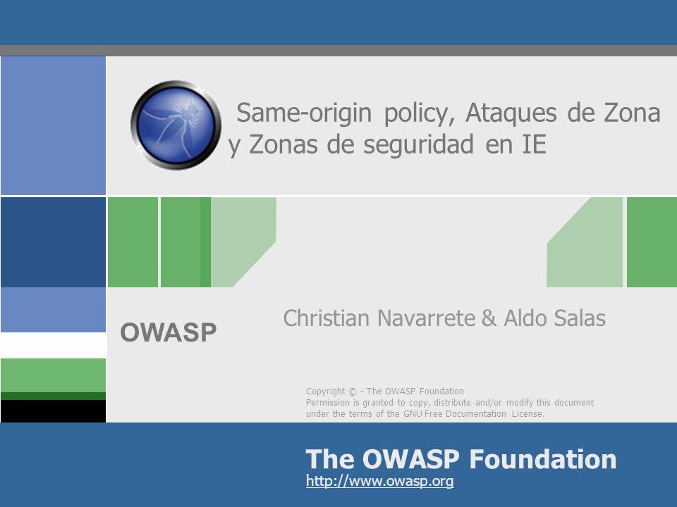 OWASP Entendiendo las Zonas de IE Internet Explorer incluye cinco zonas predefinidas: Internet, Intranet local, Sitios de confianza, Sitios restringidos y Mi PC.
