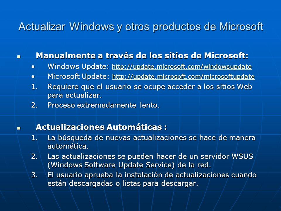 Actualizar Windows y otros productos de Microsoft Manualmente a través de los sitios de Microsoft: Manualmente a través de los sitios de Microsoft: Wi