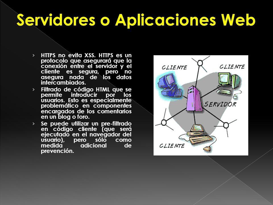 HTTPS no evita XSS. HTTPS es un protocolo que asegurará que la conexión entre el servidor y el cliente es segura, pero no asegura nada de los datos in