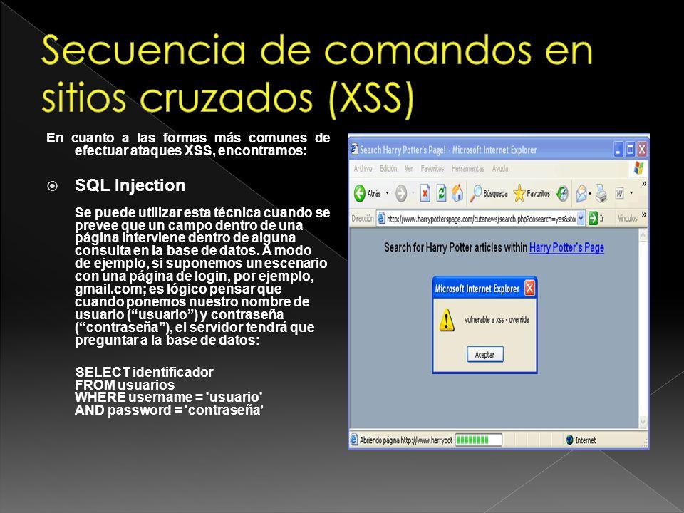 En este escenario si no se comprueba que el nombre de usuario y la contraseña no sean sentencias SQL se podría escribir como contraseña password OR x= x, con lo que la consulta a la base de datos sería: SELECT identificador FROM usuarios WHERE username = usuario AND password = password OR x = x