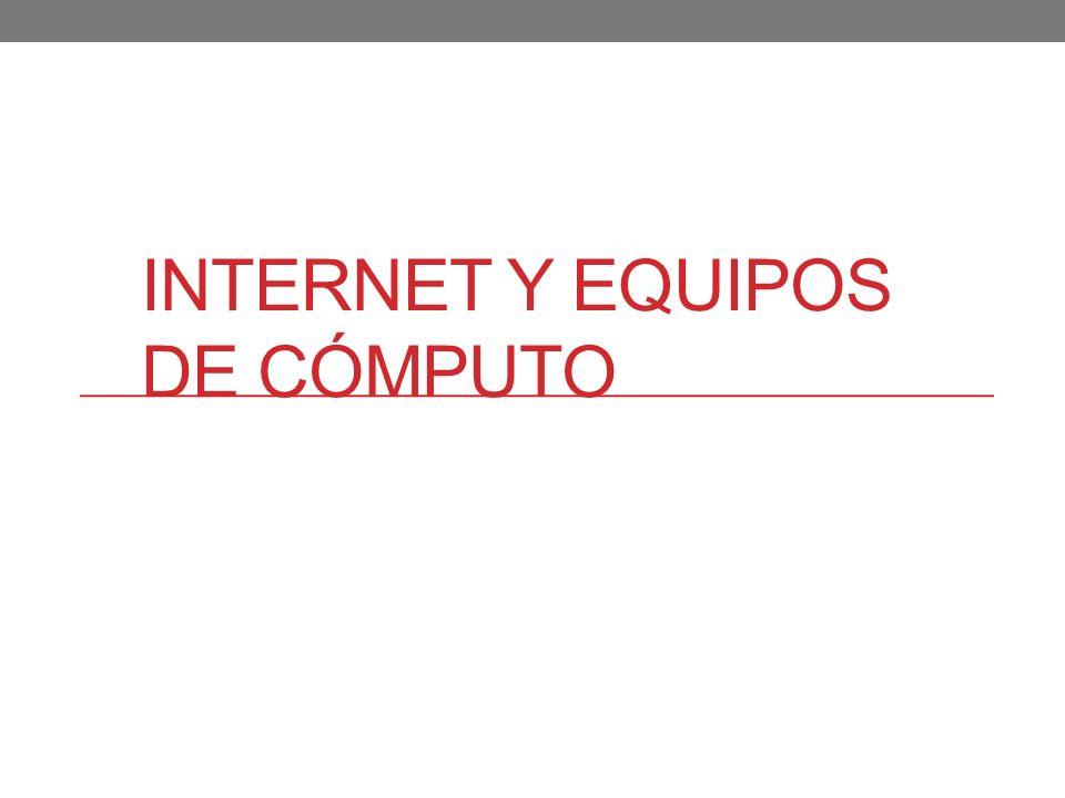 IMPACTO SOCIAL DE INTERNET Y EQUIPOS DE CÓMPUTO