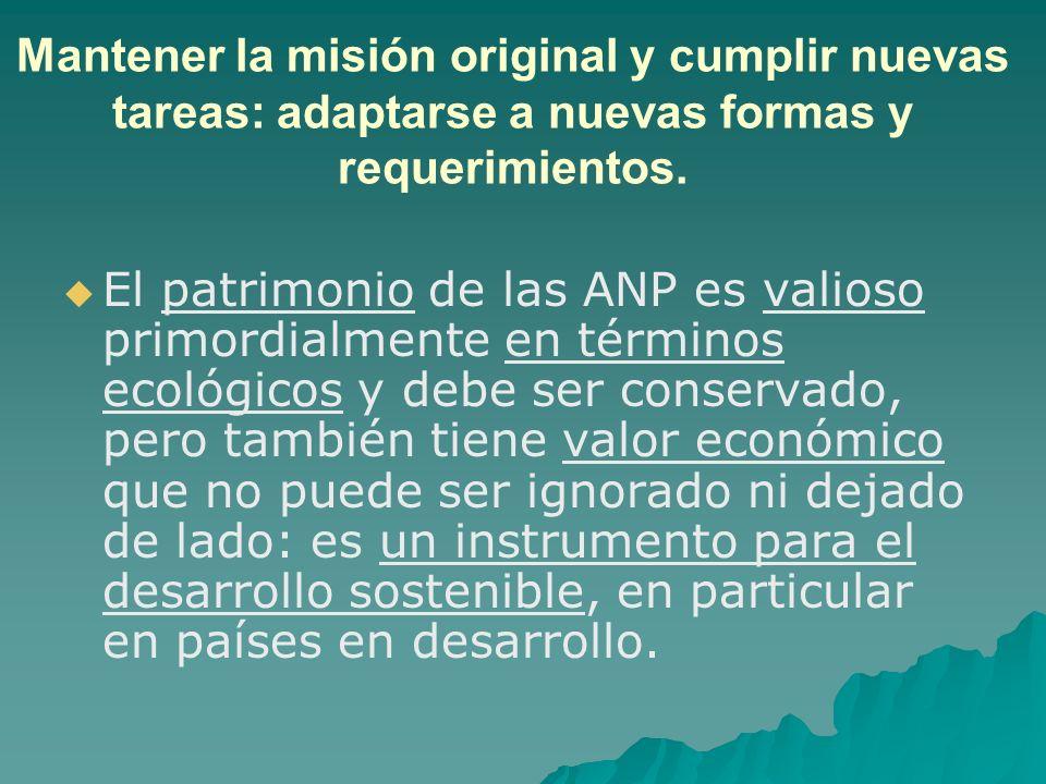 El patrimonio de las ANP es valioso primordialmente en términos ecológicos y debe ser conservado, pero también tiene valor económico que no puede ser