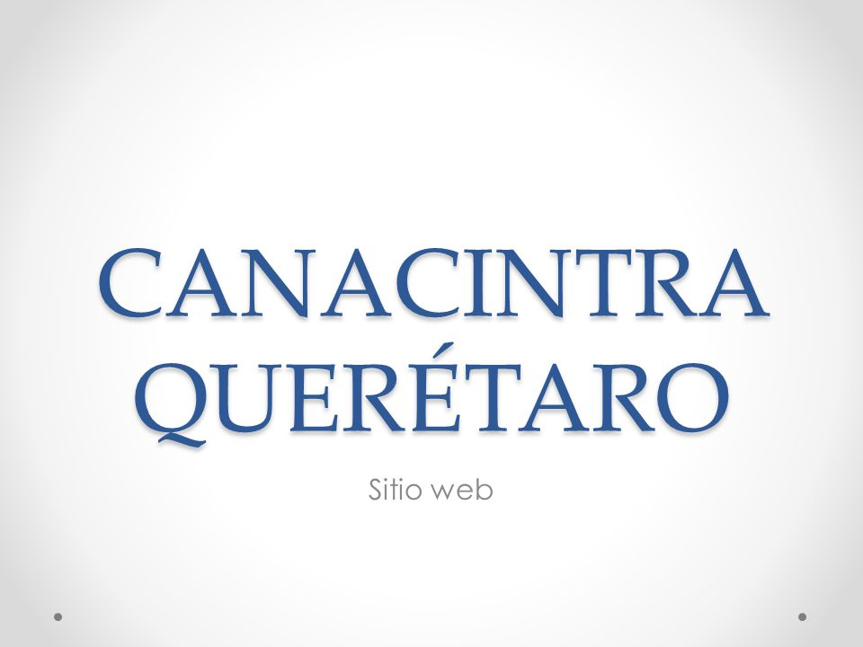 CANACINTRA QUERÉTARO Sitio web