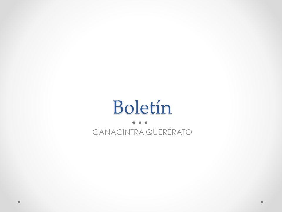 Boletín CANACINTRA QUERÉRATO