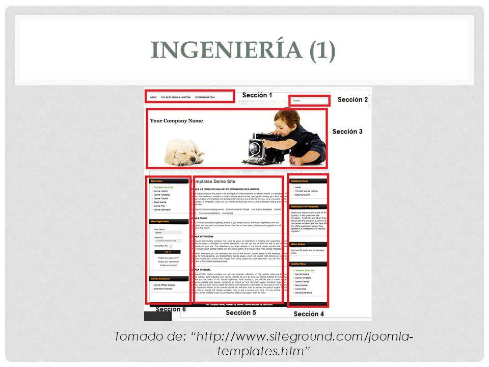 INGENIERÍA (1) Tomado de: http://www.siteground.com/joomla- templates.htm