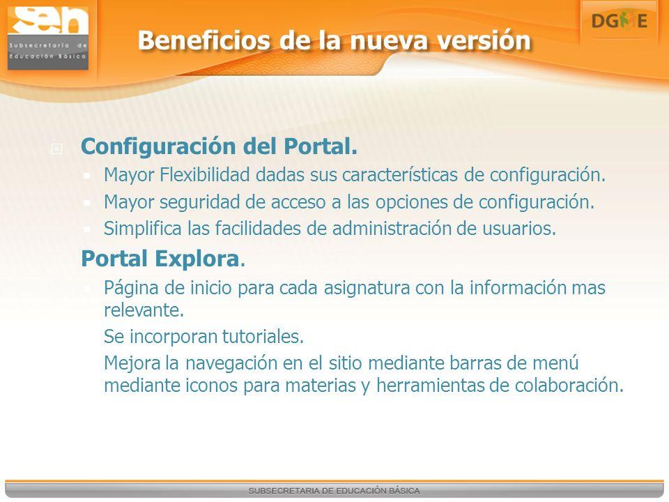Beneficios de la nueva versión Configuración del Portal.