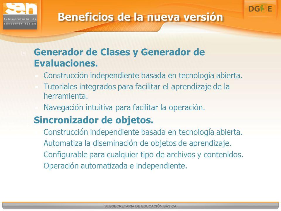 Beneficios de la nueva versión Generador de Clases y Generador de Evaluaciones.