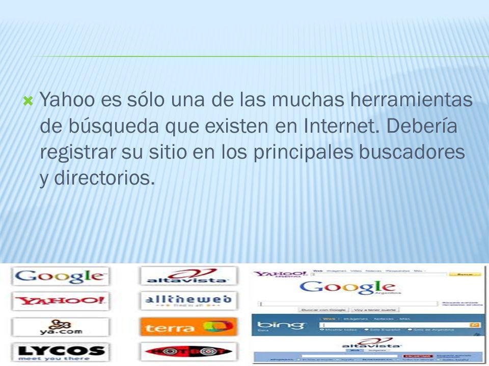 Yahoo es sólo una de las muchas herramientas de búsqueda que existen en Internet.