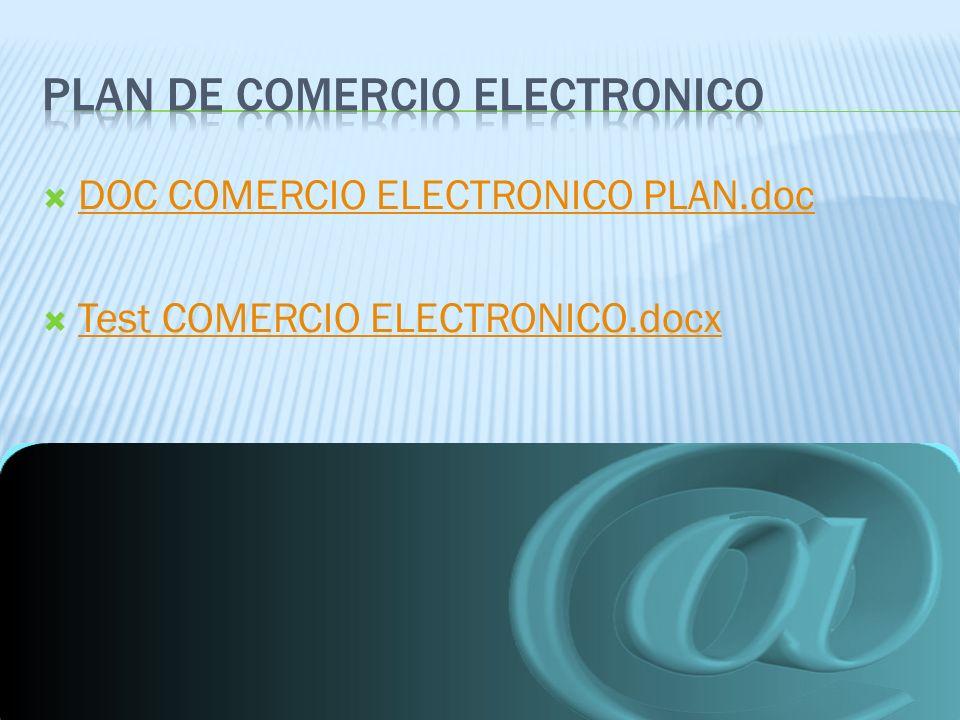 DOC COMERCIO ELECTRONICO PLAN.doc Test COMERCIO ELECTRONICO.docx