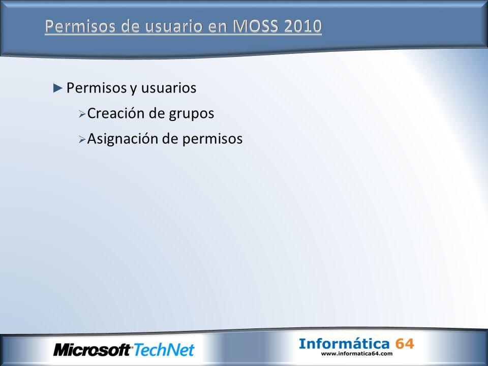 Permisos y usuarios Creación de grupos Asignación de permisos