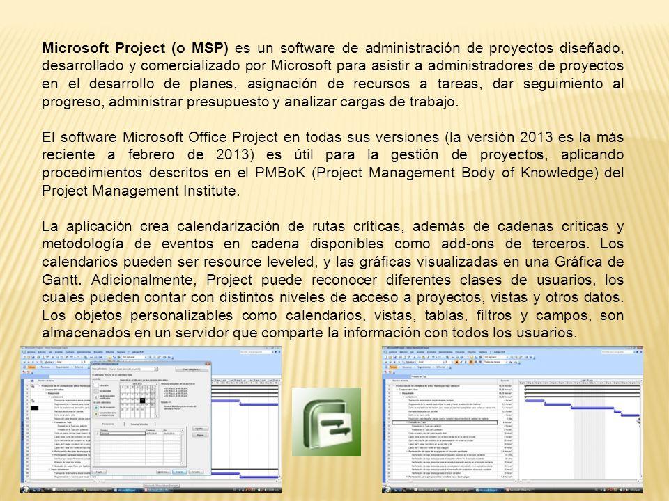 Microsoft Project (o MSP) es un software de administración de proyectos diseñado, desarrollado y comercializado por Microsoft para asistir a administr