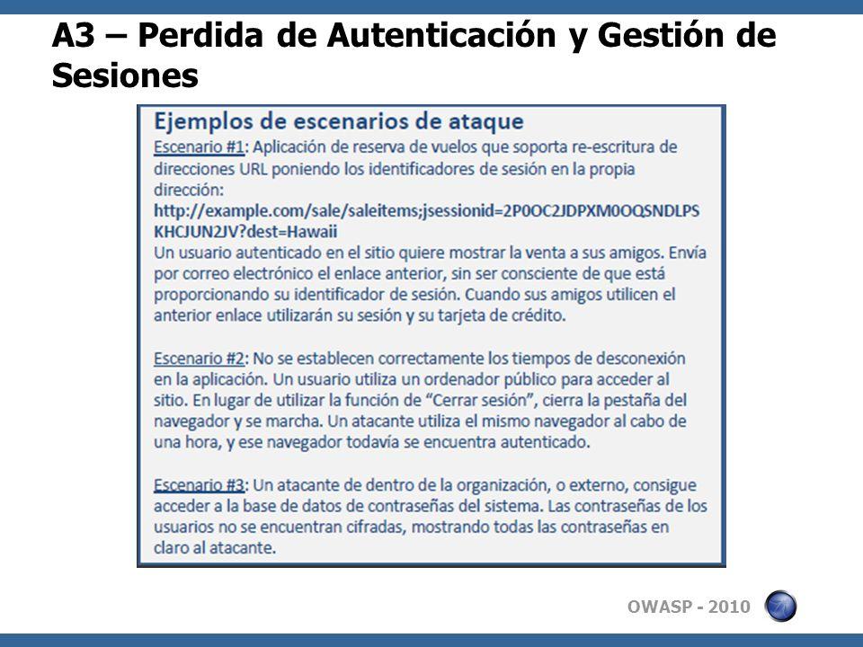 OWASP - 2010 A3 – Perdida de Autenticación y Gestión de Sesiones