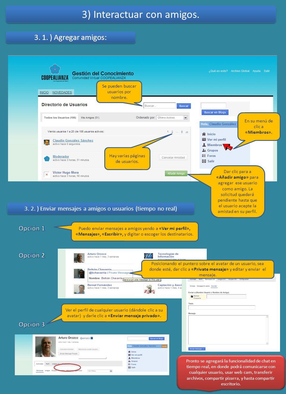 3) Interactuar con amigos. 3. 1. ) Agregar amigos: Se pueden buscar usuarios por nombre. Hay varias páginas de usuarios. Dar clic para a «Añadir amigo