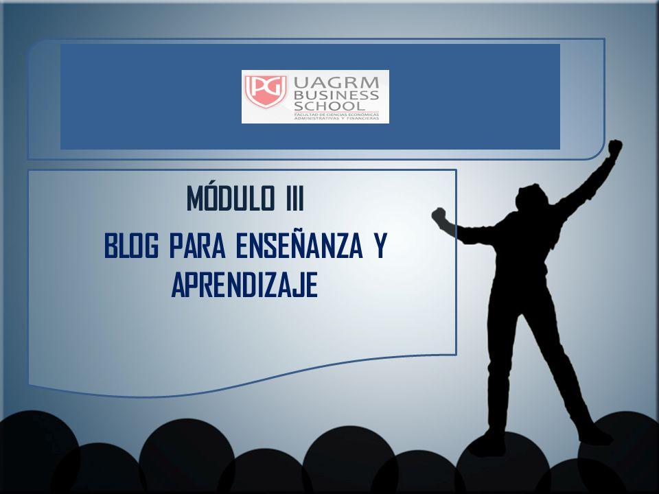 Objetivos Describir las características del blog de profesor y blog de estudiante Describir los fines del uso de los blogs en el aula Identificar los aprendizajes que se logran con la creación y uso de blogs en el aula Realizar la segunda parte de la configuración del blog