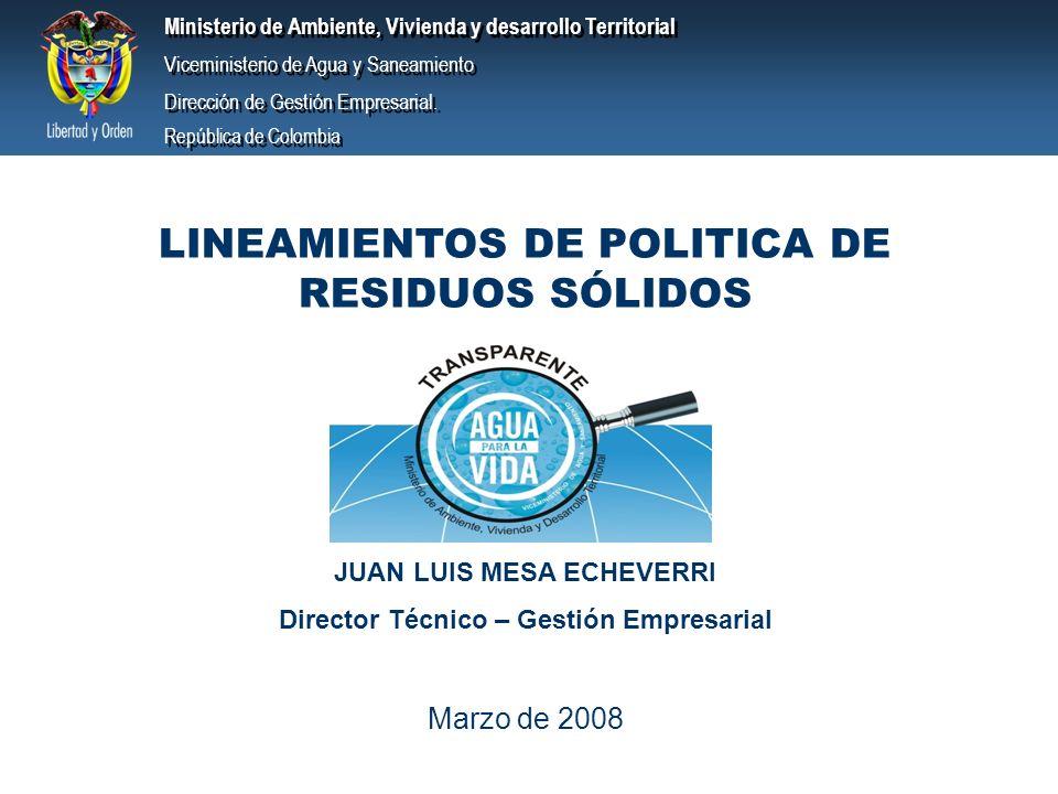 Ministerio de Ambiente, Vivienda y desarrollo Territorial Viceministerio de Agua y Saneamiento Dirección de Gestión Empresarial.