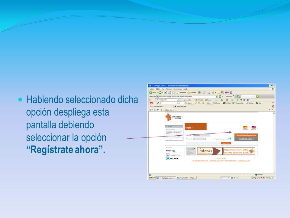 Seleccionando en este caso Unlugar.com. Para el registro se debe seleccionar la opción Hosting gratis que aparece en el menú.