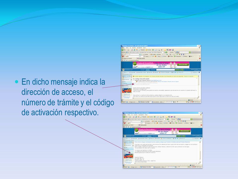 Desplegando la pantalla de registro final en la cual indica que ha enviado un mensaje de confirmación al correo indicado en los datos personales.