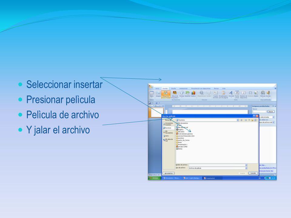 Presionar Insertar Clip multimedia Pelìcula