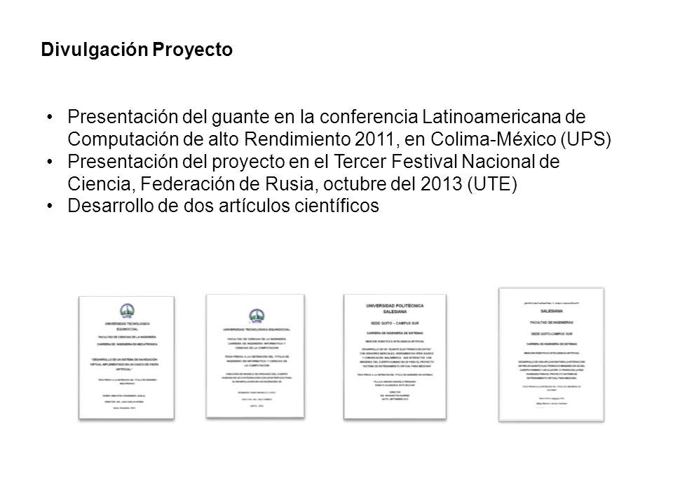 Divulgación Proyecto Presentación del guante en la conferencia Latinoamericana de Computación de alto Rendimiento 2011, en Colima-México (UPS) Present