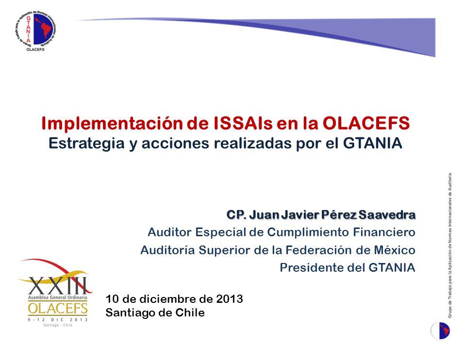 Implementación de ISSAIs en la OLACEFS Estrategia y acciones realizadas por el GTANIA CP.