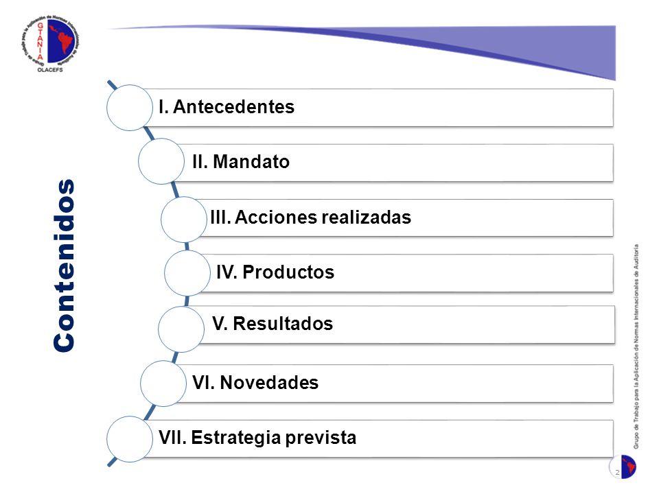 Contenidos 2 I.Antecedentes II. Mandato III. Acciones realizadas IV.