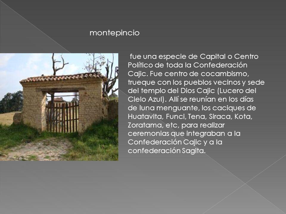 fue una especie de Capital o Centro Político de toda la Confederación Cajic.