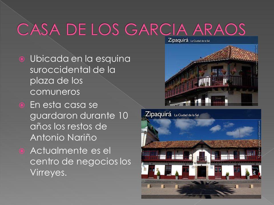 Ubicada en la esquina suroccidental de la plaza de los comuneros En esta casa se guardaron durante 10 años los restos de Antonio Nariño Actualmente es el centro de negocios los Virreyes.