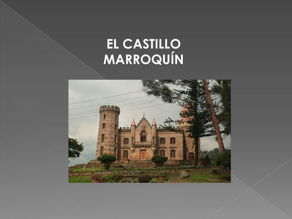 EL CASTILLO MARROQUÍN