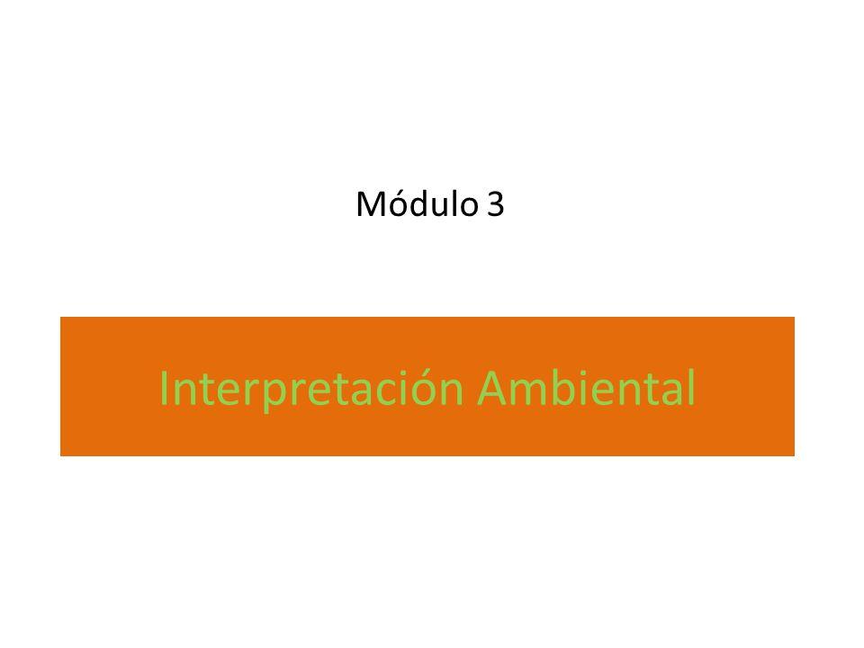 Interpretación Ambiental Módulo 3