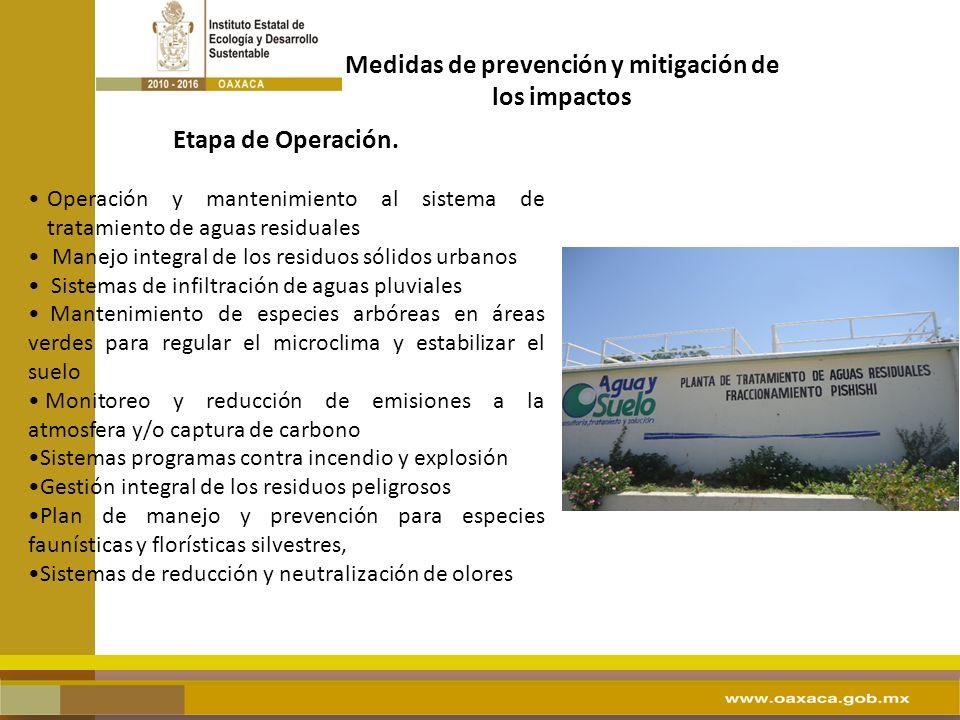 Etapa de Operación. Operación y mantenimiento al sistema de tratamiento de aguas residuales Manejo integral de los residuos sólidos urbanos Sistemas d