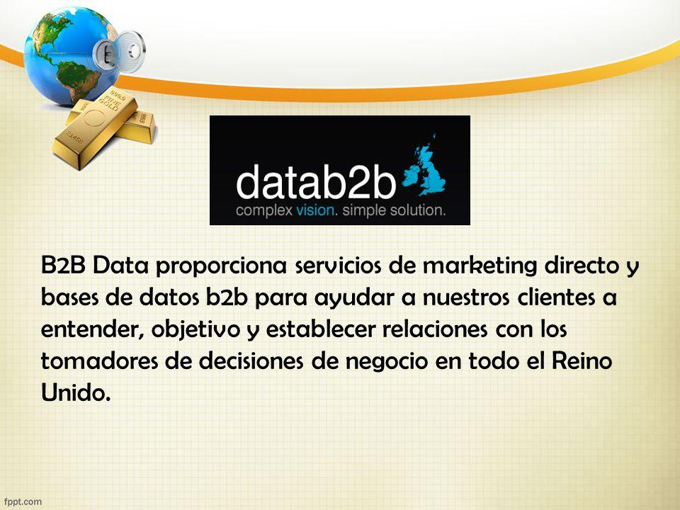 B2B Data proporciona servicios de marketing directo y bases de datos b2b para ayudar a nuestros clientes a entender, objetivo y establecer relaciones