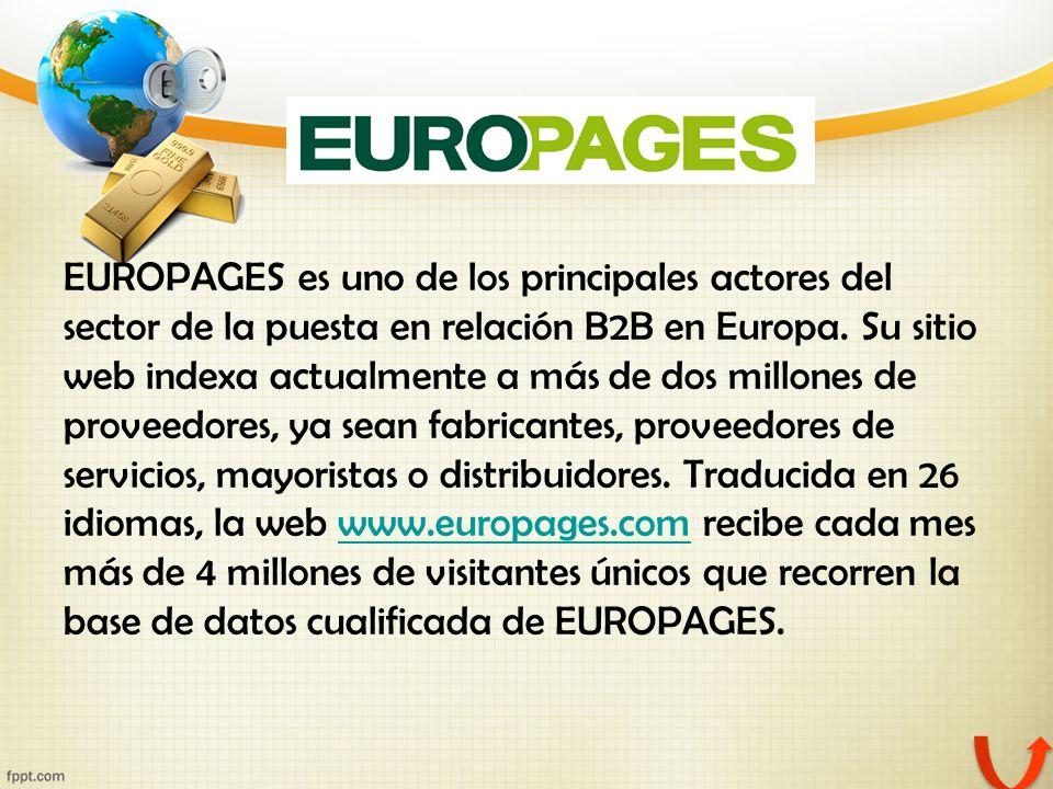 EUROPAGES es uno de los principales actores del sector de la puesta en relación B2B en Europa. Su sitio web indexa actualmente a más de dos millones d