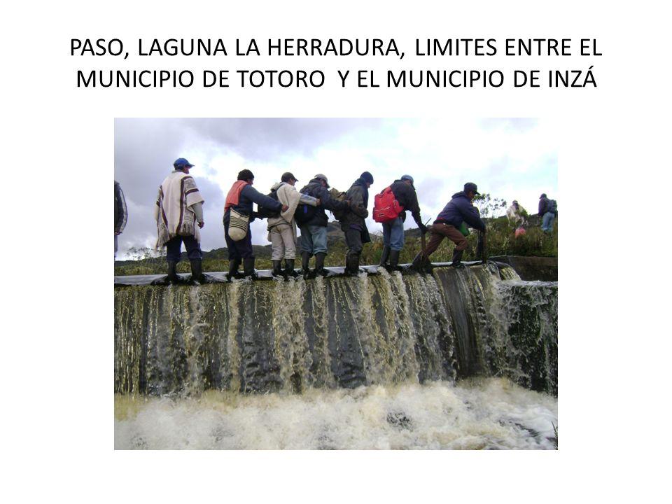 PASO, LAGUNA LA HERRADURA, LIMITES ENTRE EL MUNICIPIO DE TOTORO Y EL MUNICIPIO DE INZÁ