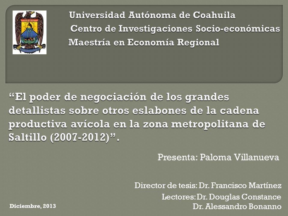 Presenta: Paloma Villanueva Diciembre, 2013 Director de tesis: Dr.