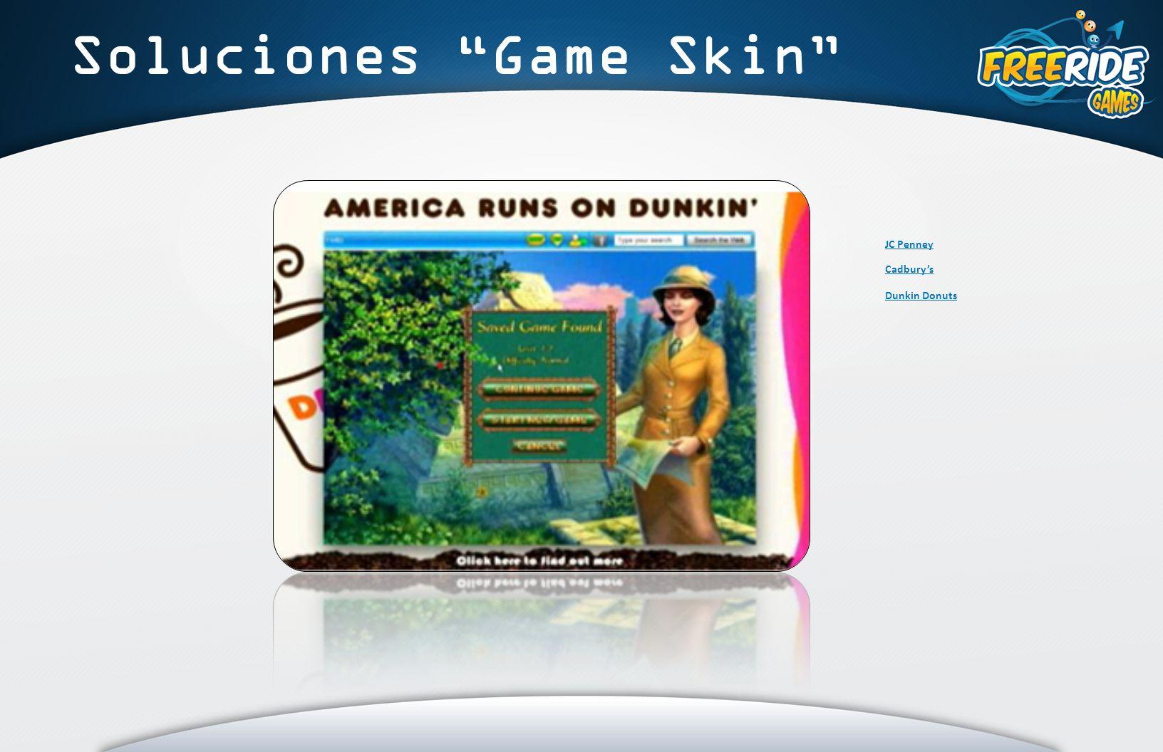 Soluciones Game Skin JC Penney Cadburys Dunkin Donuts