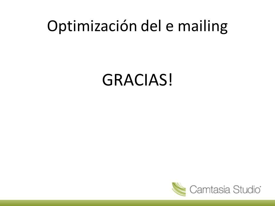 Optimización del e mailing GRACIAS!