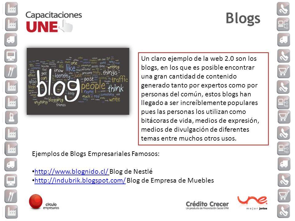 Un claro ejemplo de la web 2.0 son los blogs, en los que es posible encontrar una gran cantidad de contenido generado tanto por expertos como por pers