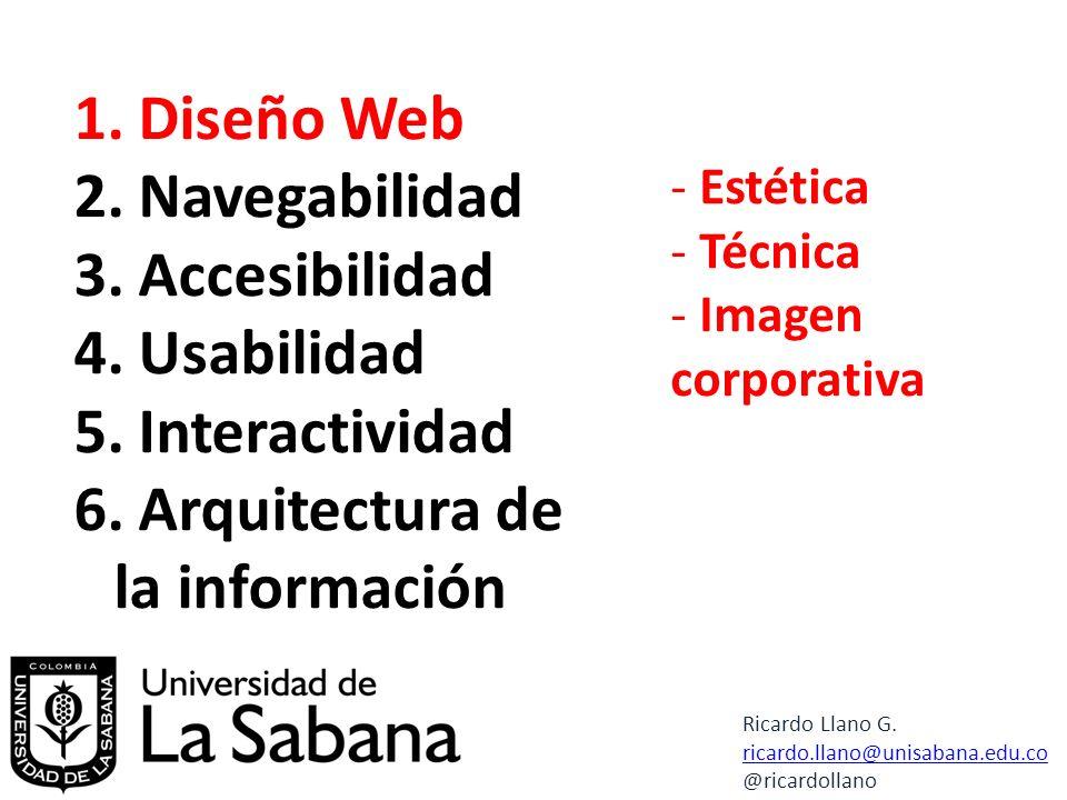 1.Diseño Web 2. Navegabilidad 3. Accesibilidad 4.