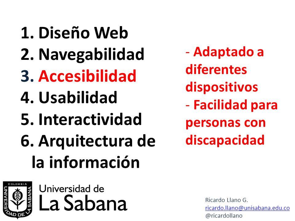 1. Diseño Web 2. Navegabilidad 3. Accesibilidad 4.