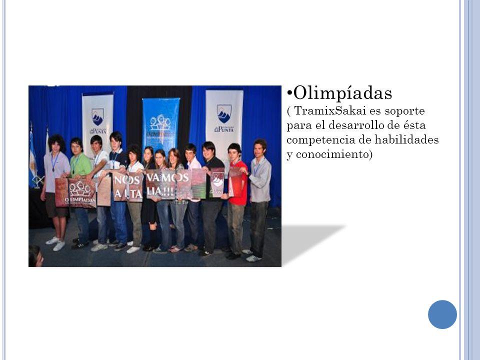 Olimpíadas ( TramixSakai es soporte para el desarrollo de ésta competencia de habilidades y conocimiento)