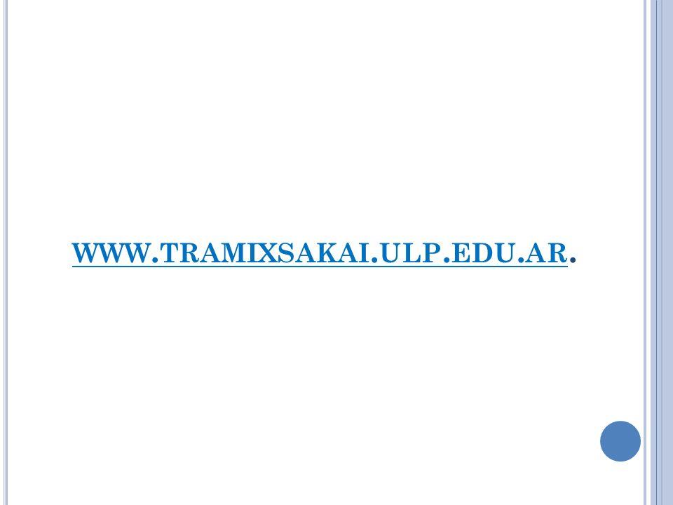 WWW. TRAMIXSAKAI. ULP. EDU. AR.