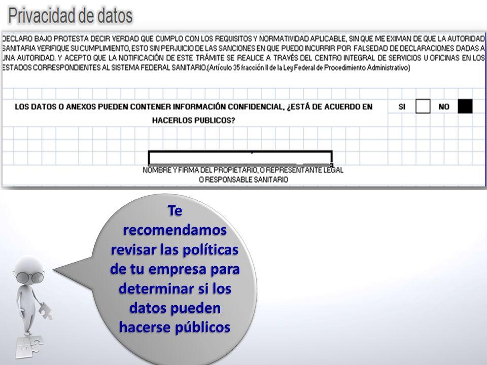 Terecomendamos revisar las políticas de tu empresa para determinar si los datos pueden hacerse públicos