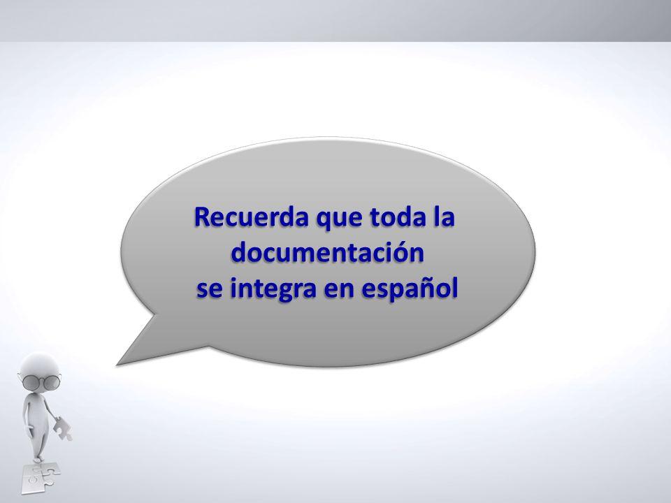 C Recuerda que toda la documentación se integra en español Recuerda que toda la documentación se integra en español