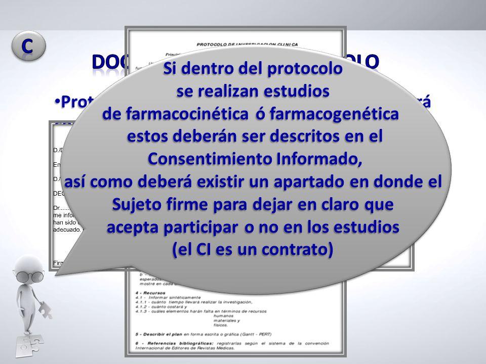 Protocolo de investigación que deberá contener un análisis objetivo y completo de los riesgos involucrados Protocolo de investigación que deberá conte