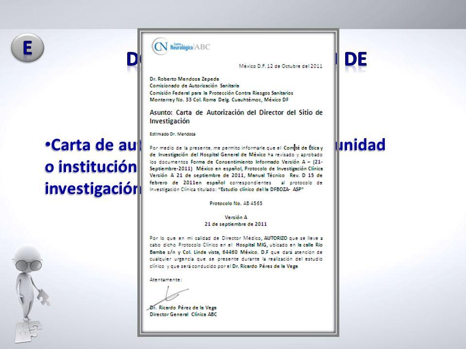 Carta de autorización del titular de la unidad o institución donde se efectuara la investigación Carta de autorización del titular de la unidad o inst